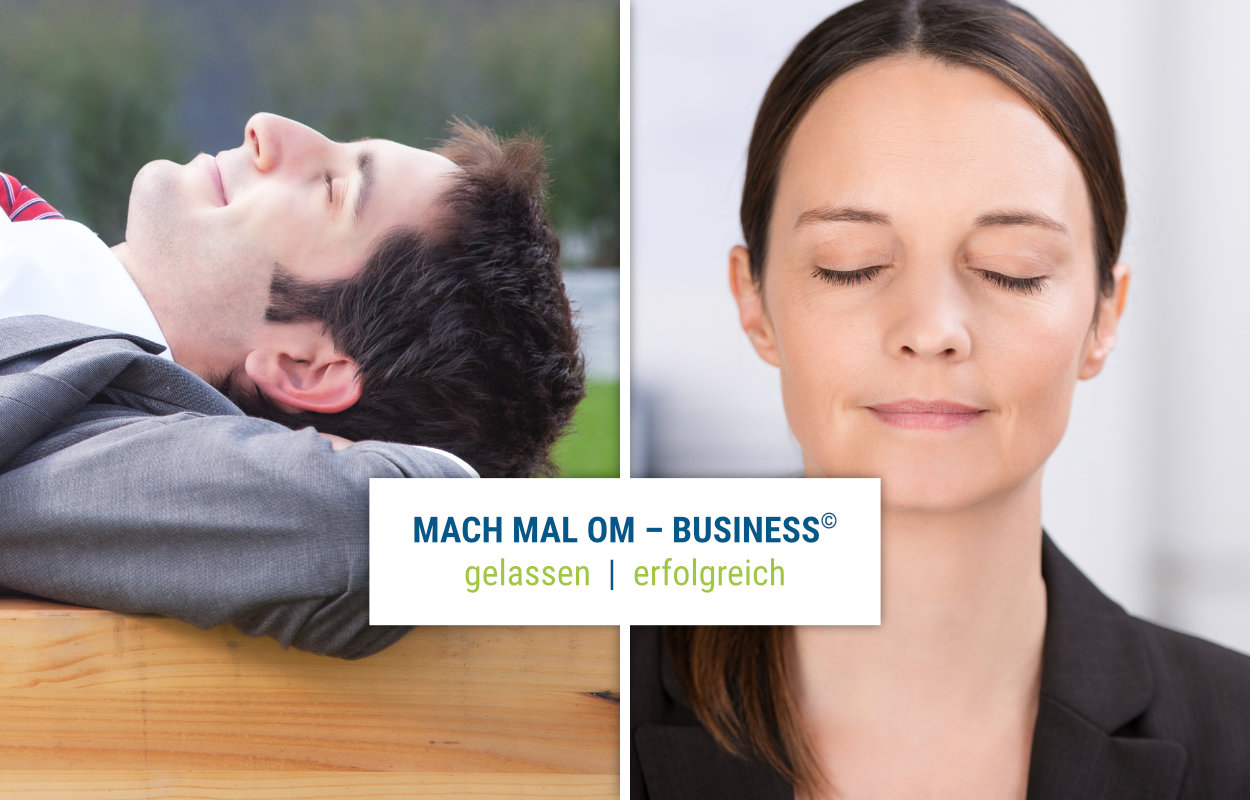 Mach mal Om – Business©